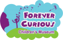 Forever Curious Children's Museum Summer Offerings