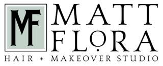 Matt Flora Hair & Makeover Studio