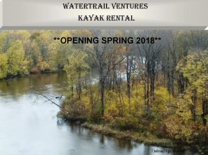 WaterTrail Ventures, LLC